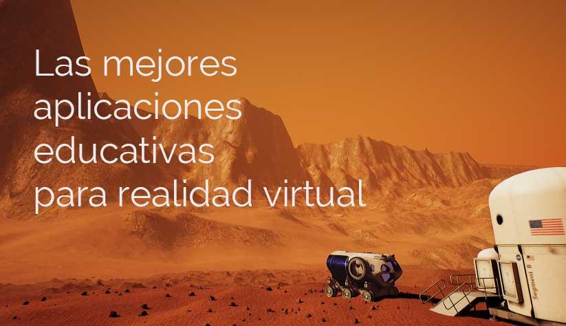 Las mejores aplicaciones educativas para realidad virtual