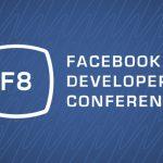 Facebook se centrará en WebVR y Social VR con 7 sesiones en la Conferencia F8