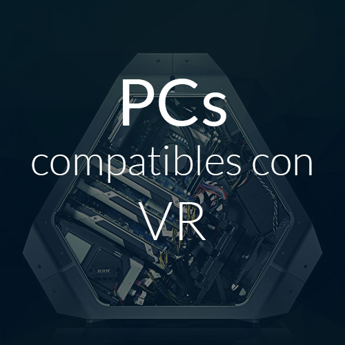 pc compatible realidad virtual